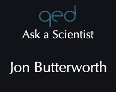 QED Ask a Scientist – Jon Butterworth