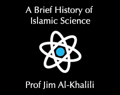 A Brief History of Islamic Science