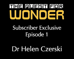 The Quest For Wonder Special Features – Episode 1