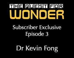 The Quest For Wonder Special Features – Episode 3
